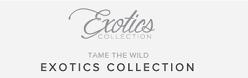 Exotics Collection