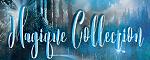 Magique Collection
